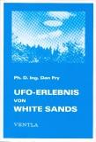 Dr. Daniel Fry UFO-Erlebnis von White Sands