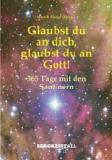 Glaubst du an dich, glaubst du an Gott