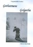 Gethsemane/Golgatha 80 Seiten