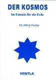 Dr. Edwin Eichler DER KOSMOS im Einsatz für die Erde