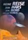 Buck Nelson Meine Reise zum Mars, zum Mond und zur Venus