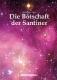 Die Botschaft der Santiner - 448 Seiten