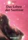 Das Leben der Santiner – 320 Seiten
